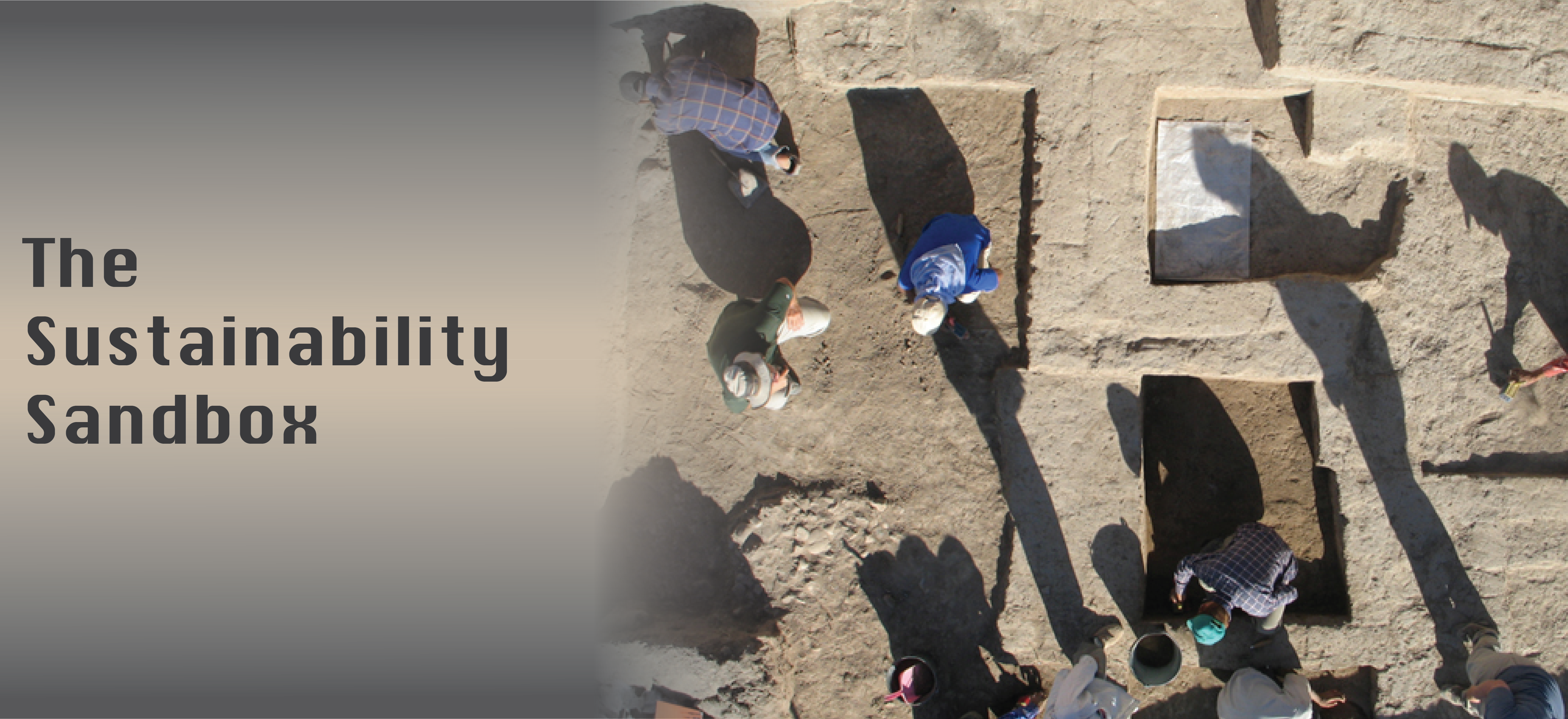 A banner image for The Sustainability Sandbox blog series. At the left side of the image, dark text on a light background that fades to dark grey towards the top and bottom. At the left side of the image, an overhead shot of several archaeologists working in trenches.