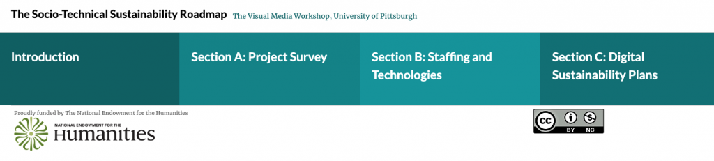 The landing page of the Socio-Technical Sustainability Roadmap. White text outlining the various sections of the publication on blue green backgrounds above the NEH and Creative Commons logos.