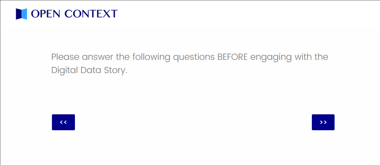 """Screen cap that reads """"Please answer the following questions BEFORE engaging with the Digital Data Story"""""""